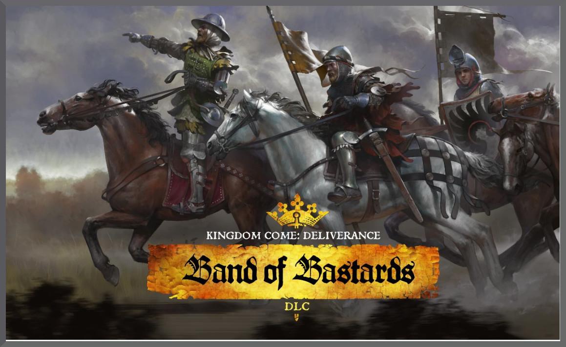 kingdom come deliverance band of bastards dlc